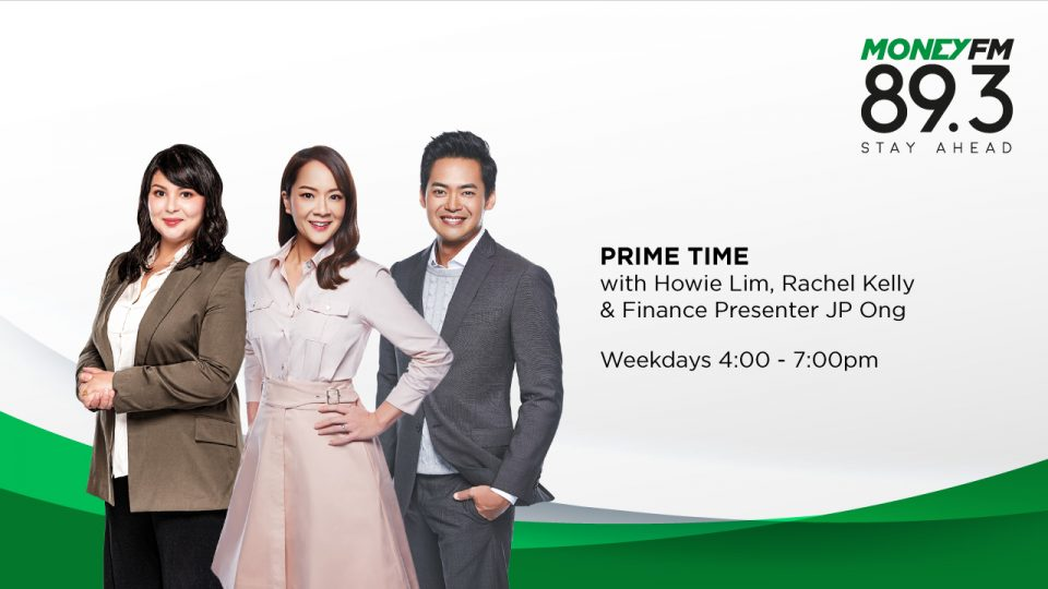 MONEYFM89.3-EDT-Prime Time with Howie Lim, Rachel Kelly & Finance Presenter JP Ong-1280x720